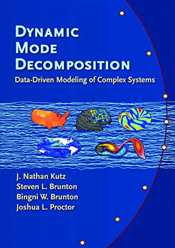 Dynamic Mode Decomposition: Data-Driven Modeling of Complex Systems por J. Nathan Kutz