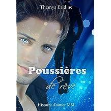 Poussières de rêve (Histoire d'aimer MM t. 3)