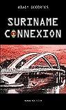 Suriname Connexion par Decortes