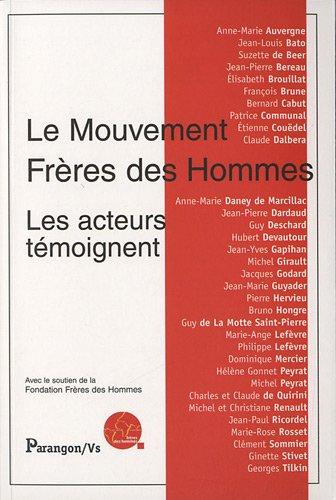 Le mouvement Frères des Hommes : Les acteurs témoignent