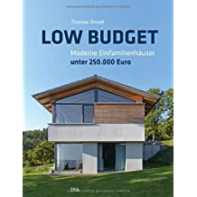 Low Budget. Moderne Einfamilienhäuser unter 250.000 €