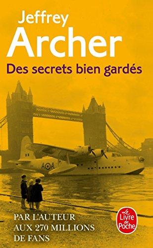 Des secrets bien gardés par Jeffrey Archer