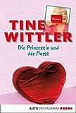 Die Prinzessin und der Horst: Roman