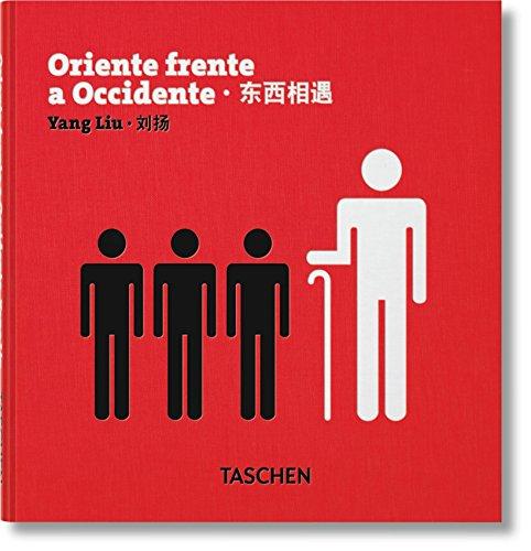 Oriente Frente A Occidente - Edición Bilingüe por Yang Liu