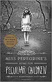 Miss Peregrine's Home for Peculiar Children (Miss Peregrine's Peculiar Children, Band 1)