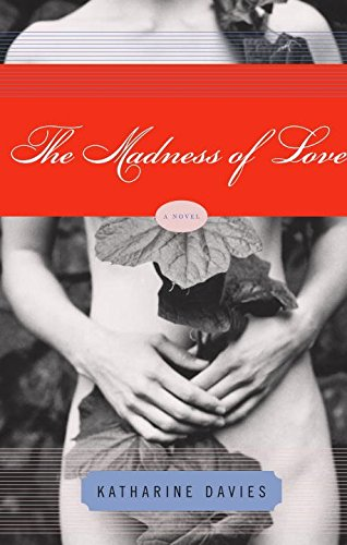 [(The Madness of Love)] [By (author) Katharine Davies] published on (January, 2005)