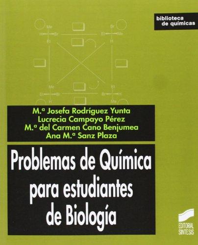 Problemas de química para estudiantes de biología por María Josefa Rodríguez Yunta