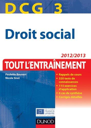 DCG 3 - Droit social 2012/2013 - Tout l'Entraînement