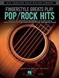 Fingerstyle greats play pop/rock hits [Joue les standards de la pop-rock en finger-picking] : Ten note-for-note trnascriptions of songs / arranged by the pre-eminent acoustic fingertsyle guitarist of our time, including Leo Kottko, Andy McKee, Tommy Emmanuel, and more |
