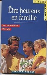 Être heureux en famille