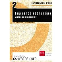 Ingérence économique: La mécanique de soumission (Cahiers de l'IUED)
