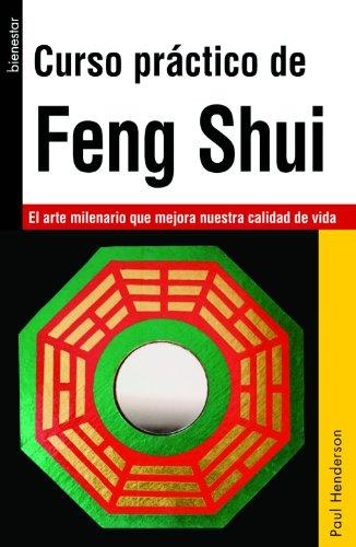 Curso práctico de Feng Shui por Paul Henderson