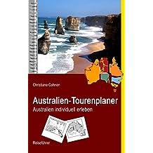 Australien-Tourenplaner: Australien individuell erleben