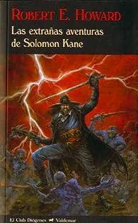 Las extrañas aventuras de Solomon Kane par  Robert E. Howard