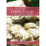 Éiriú Eolas, An Amazing Stress Control, Healing and Rejuvenation Program - 3 Disc Set