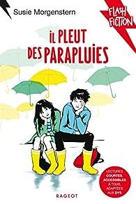 Il pleut des parapluies par Susie Morgenstern