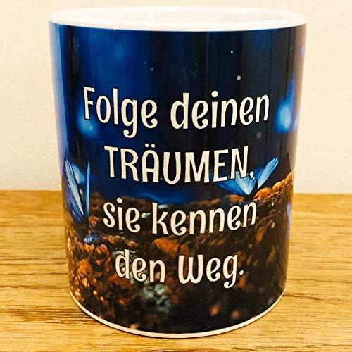Kaffee Tasse Folge deinen Träumen - Sie kennen den Weg Zauberwald Spruch Esoterik Weisheit