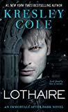 Lothaire (Immortals After Dark, Band 13)