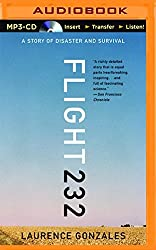 Flight 232: A Story of Disaster and Survival by Laurence Gonzales (2016-01-12)