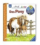 Das Pony (Wieso? Weshalb? Warum? junior, Band 20)