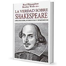 La Verdad Sobre Shakespeare