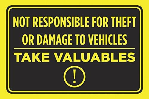 Nicht verantwortlich für Diebstahl oder Schäden zu wehicles nehmen Wertsachen schwarz drucken gelb Hinweis ACHTUNG Vorsicht Parkplatz S