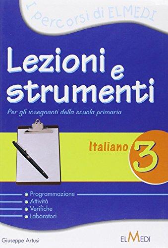 Lezioni e strumenti. L'italiano. Per la 3 classe elementare
