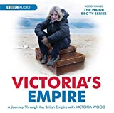 Victoria's Empire (BBC Audio)