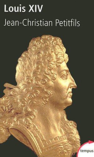 Louis XIV par Jean-Christian PETITFILS