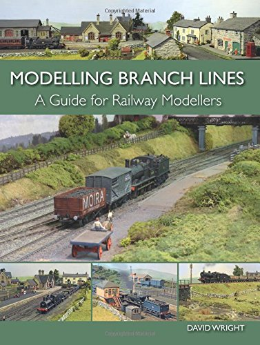 Modelling Branch Lines: A Guide for Railway Modellers por David Wright
