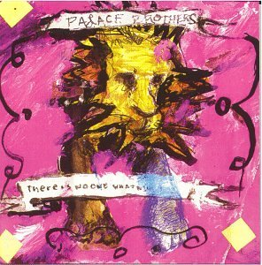 There Is No One What Will Take Care of You by PALACE BROTHERS (1993-06-07)