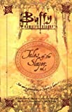 Tales of the Slayer: v.1: Vol 1 (Buffy the Vampire Slayer)