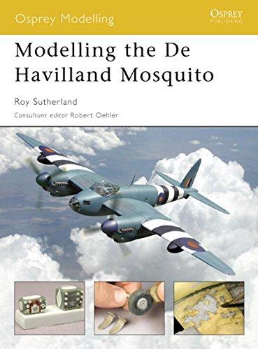 Modelling the De Havilland Mosquito (Osprey Modelling) por Roy Sutherland