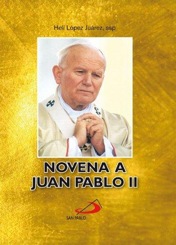Novena a Juan Pablo II por Helí  López