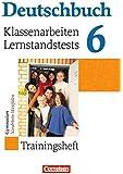 Deutschbuch Gymnasium - Trainingshefte: 6. Schuljahr - Klassenarbeiten, Lernstandstests - Nordrhein-Westfalen: Trainingsheft mit Lösungen
