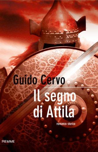 Il segno di Attila (Bestseller Vol. 93)