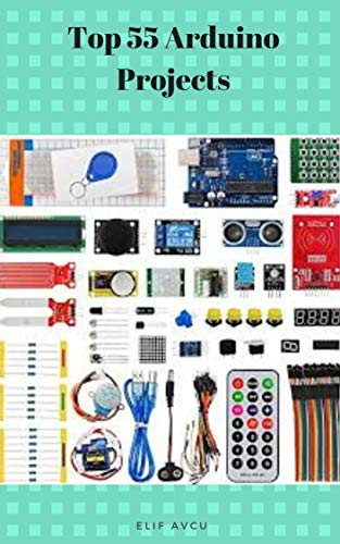 Top 55 Arduino Projects (English Edition)