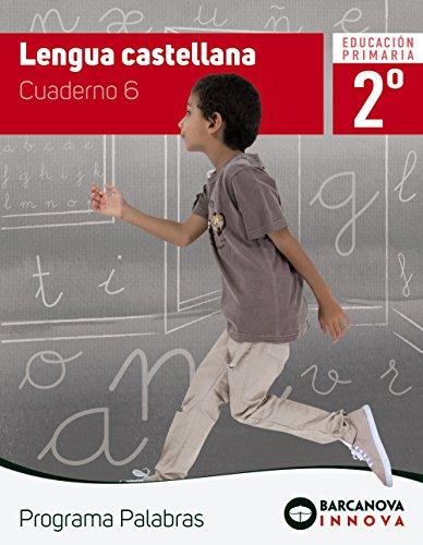 Palabras 2. Lengua castellana. Cuaderno 6 (Innova)