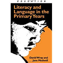 Literacy and Language in the Primary Years
