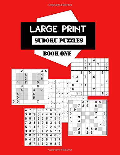Large Print Sudoku Puzzles Book One: Selection of 200 games from average level to extremely difficult, 9x9,12x12,16x16, Sudoku X and Sudoku Hyper grids. For intermediate to advanced players. X16