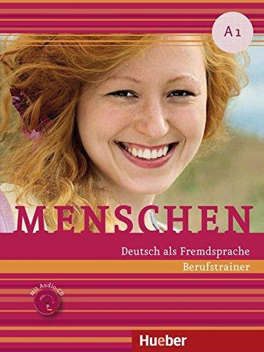 Menschen: Berufstrainer A1 Mit CD por Hueber Verlag
