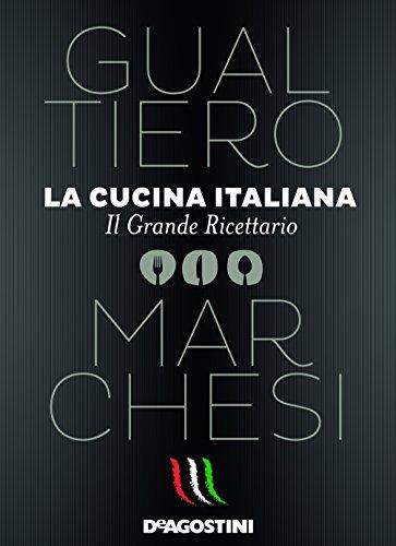la-cucina-italiana-il-grande-ricettario