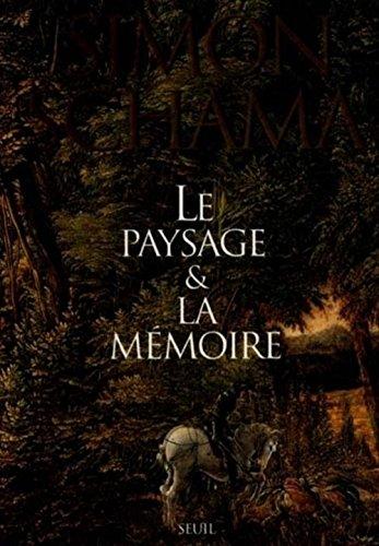 Le paysage et la mémoire par Simon Schama