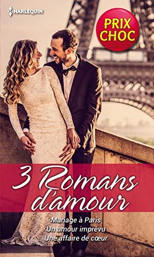 Mariage à Paris - Un amour imprévu - Une affaire de coeur