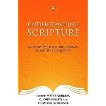 Understanding Scripture by C. John Collins & Thomas R. Schreiner Wayne Grudem (2012-02-17)