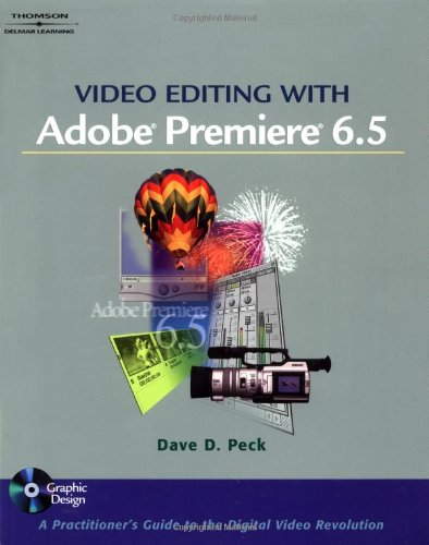 Video Editing with Adobe Premiere 6.5