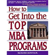 How to Get Into the MBA Program of Your Choice
