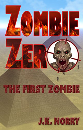 ebook: Zombie Zero: The First Zombie (B01DPRZMDE)