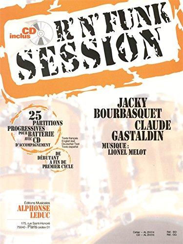 Bourbasquet/Gastaldin: R'N' Funk Session de Deb. a Fin de Cycle 1 (Book/CD) +CD par Bourbasquet J.& Gast