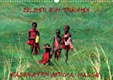 Bilder zum Träumen Faszination Afrika: Massai  (Wandkalender 2014 DIN A3 quer): 13 faszinierende Bilder eines afrikanischen Naturvolks  Monatskalender, 14 Seiten